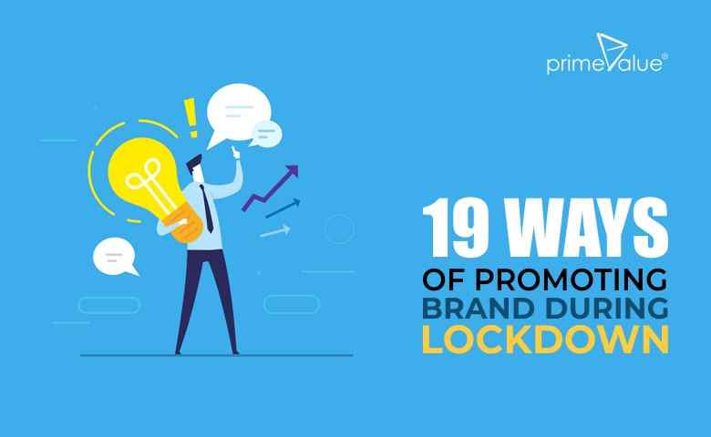 19 ways of promoting brand during lockdown
