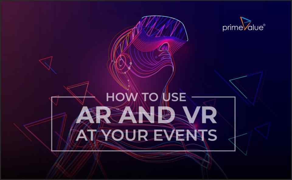 How to Use AR and VR At Your Events
