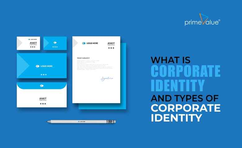 What is corporate identity and types of corporate identity?