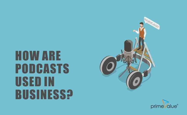 How podcasts are used in Business