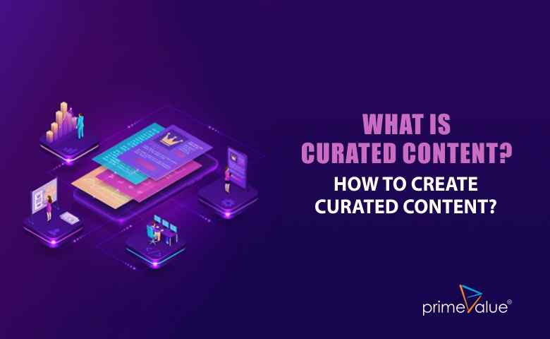 What is curated content and how to create curated content